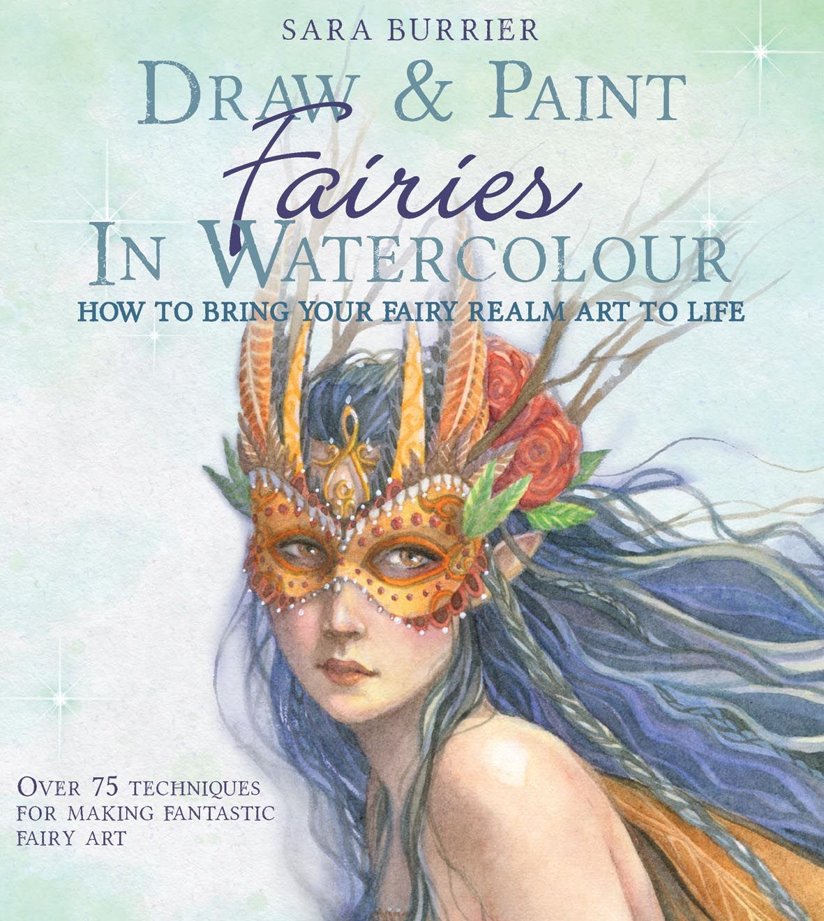 Watercolor book covers - Draw And Paint Fairies In Watercolour By Sara Burrier Available At Book Depository With Free Delivery Worldwide