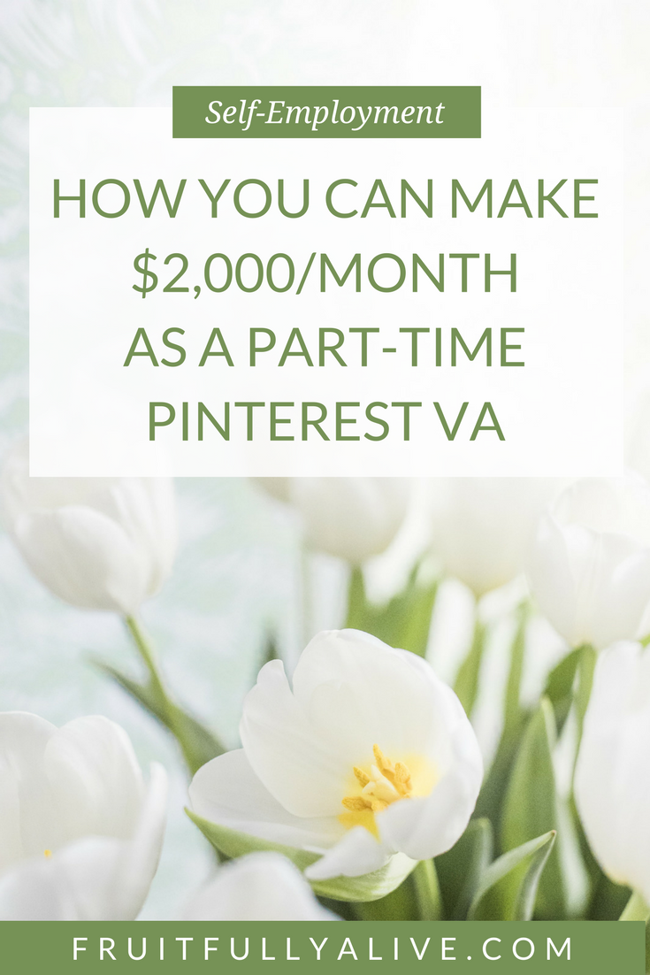 How You Can Make $2,000/month as a Part-Time Pinterest VA ...