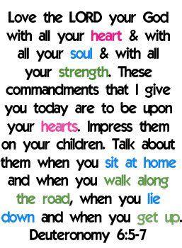 Deuteronomy 6 5 7 Heart And Soul 4 Life Deuteronomy 6 Deuteronomy Bible Text