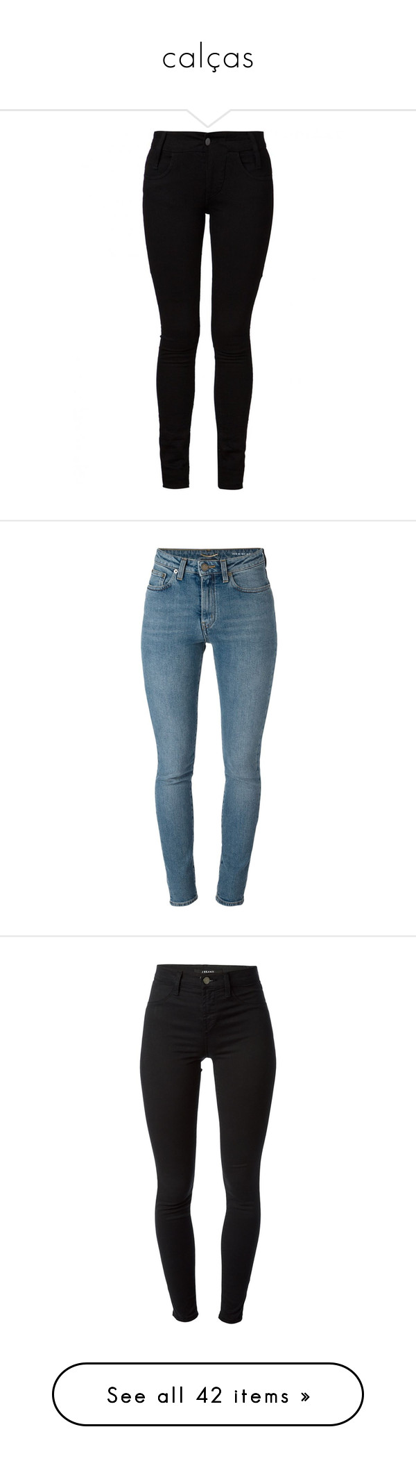 """""""calças"""" by valentina-158 ❤ liked on Polyvore featuring jeans, pants, bottoms, skinny jeans, skinny leg jeans, barbara i gongini, skinny fit jeans, cut skinny jeans, calças and saint laurent"""
