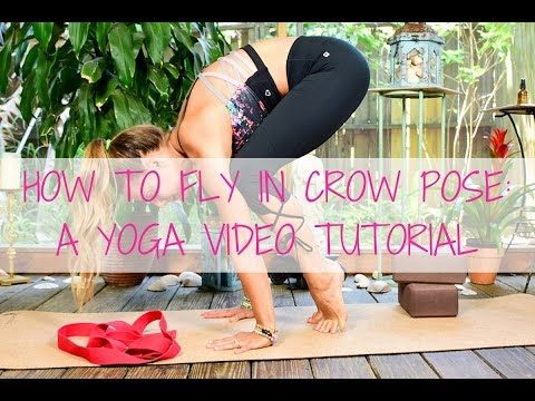 how to fly in crow pose  yoga video tutorial  yoga