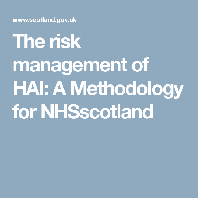 The Risk Management Of Hai A Methodology For Nhsscotland  Extra