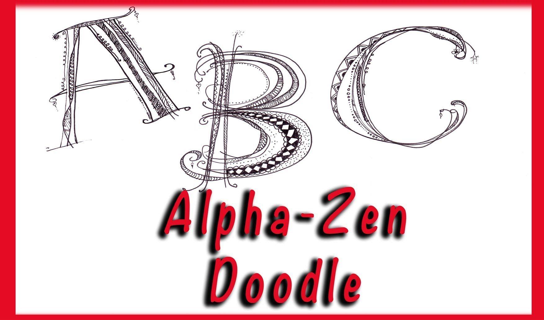 AlphaZen Doodles YouTube doodle letters Pinterest Doodle