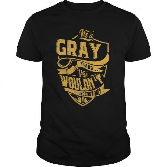 cool It's a gray thing. You wouldn't understand .  Check more at https://9tshirts.net/its-a-gray-thing-you-wouldnt-understand/