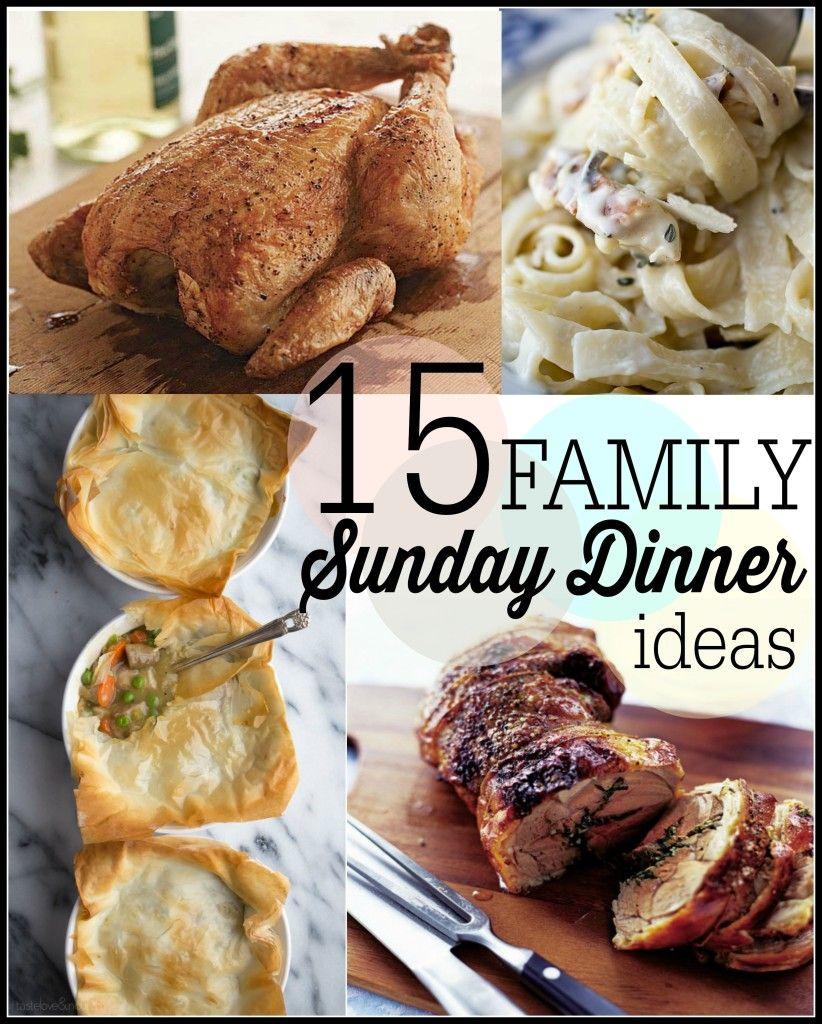 15 sunday family dinner ideas   dinner ideas   pinterest   dinner
