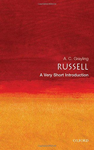 Russell A Very Short Introduction Bertrand Russell 1872 1970 Is One Of The Most Famous And Important Philosophers Of The Twen Introduction Grayling Books