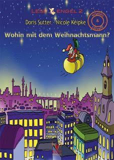 Weihnachts-Textwerkstatt: Wohin mit dem Weihnachtsmann? von Doris Sutter mit...