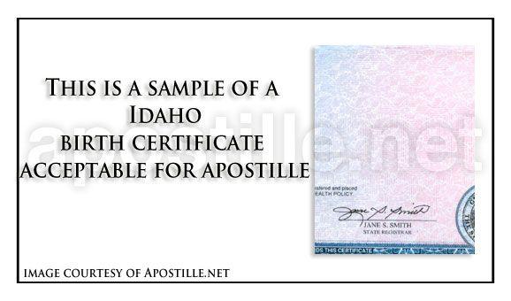 Idaho Apostille birth certificate. http://www.apostille.net   State ...