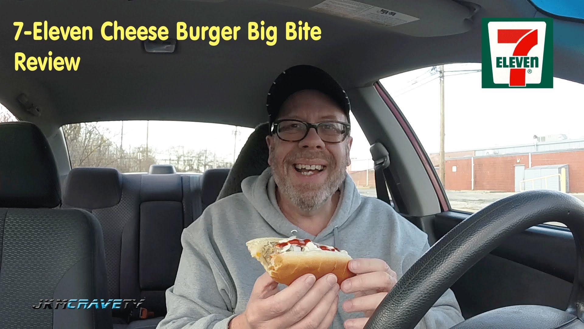 Quick Bite Review 7 Eleven Cheeseburger Big Bite Fast Food