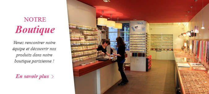 Venez nous rencontrer dans notre boutique parisienne
