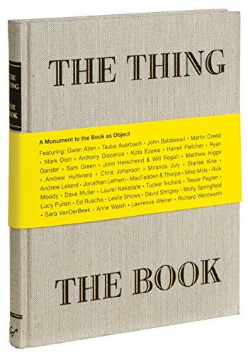 The Thing The Book: A Monument to the Book as Object by Jonn Herschend