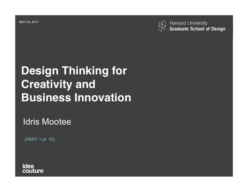 Harvard Gsd Design Thinking Seminar Idri Mootee Part 1of10 By Via Slideshare Proces Innovation How To Reference A Quote From Website