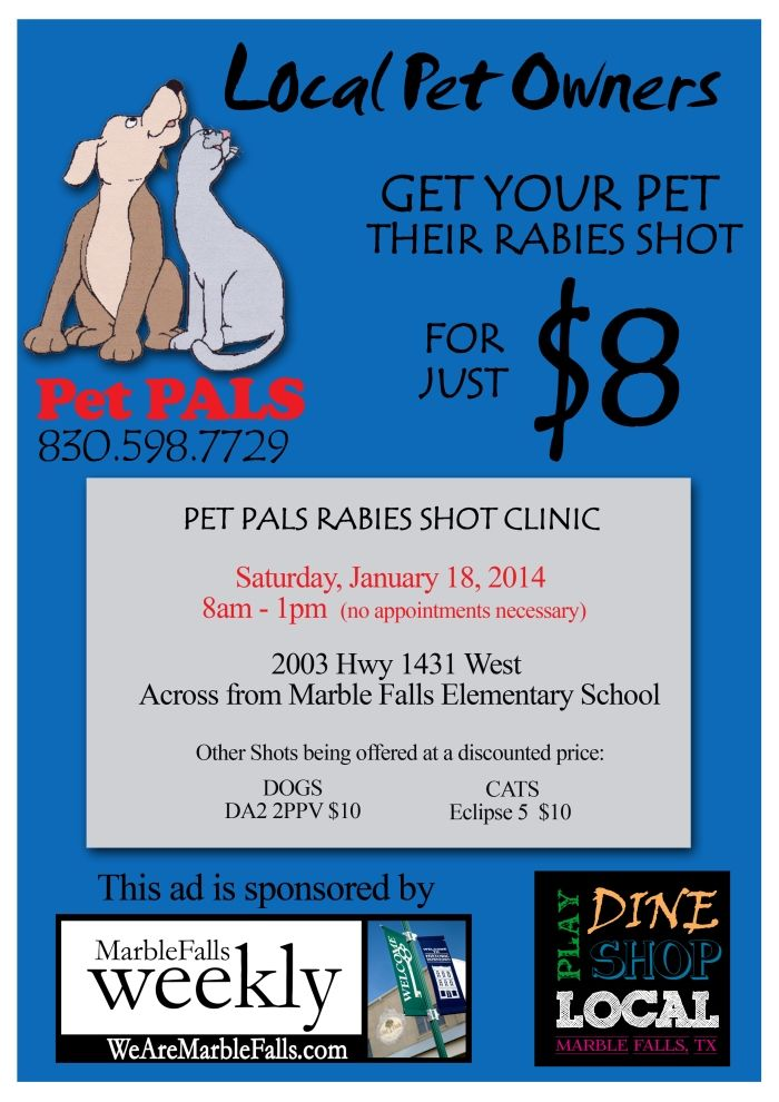 8 Rabies Shot Pet Pals Rabies Shot Clinic In Marble Falls Next Saturday No Appointments Necessary Rabies Shot Elementary Schools Clinic Marble Falls