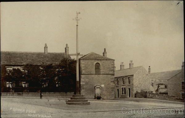 Crown Pole Mottram - Ist  erected for George III coronation 1760