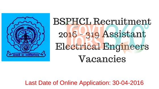 BSPHCL Recruitment 2016 - 319 Assistant Electrical Engineers Vacancies