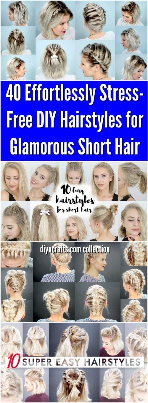 40 Mühelos stressfreie DIY Frisuren für glamouröses Kurzhaar - halb hoch #fr ... #diyhairstyles