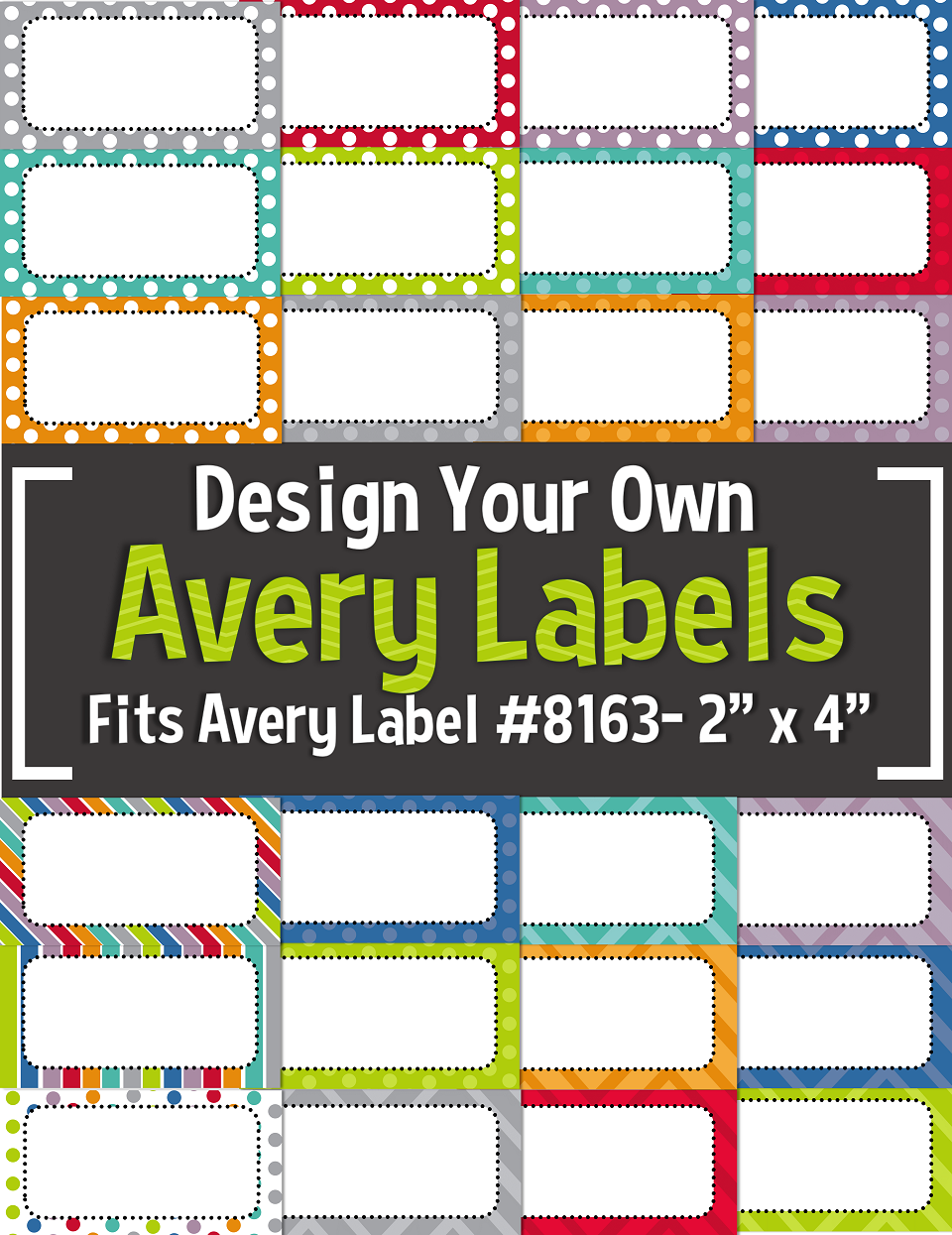 Editable Avery Labels 8163 2 X 4 Classroom Labels