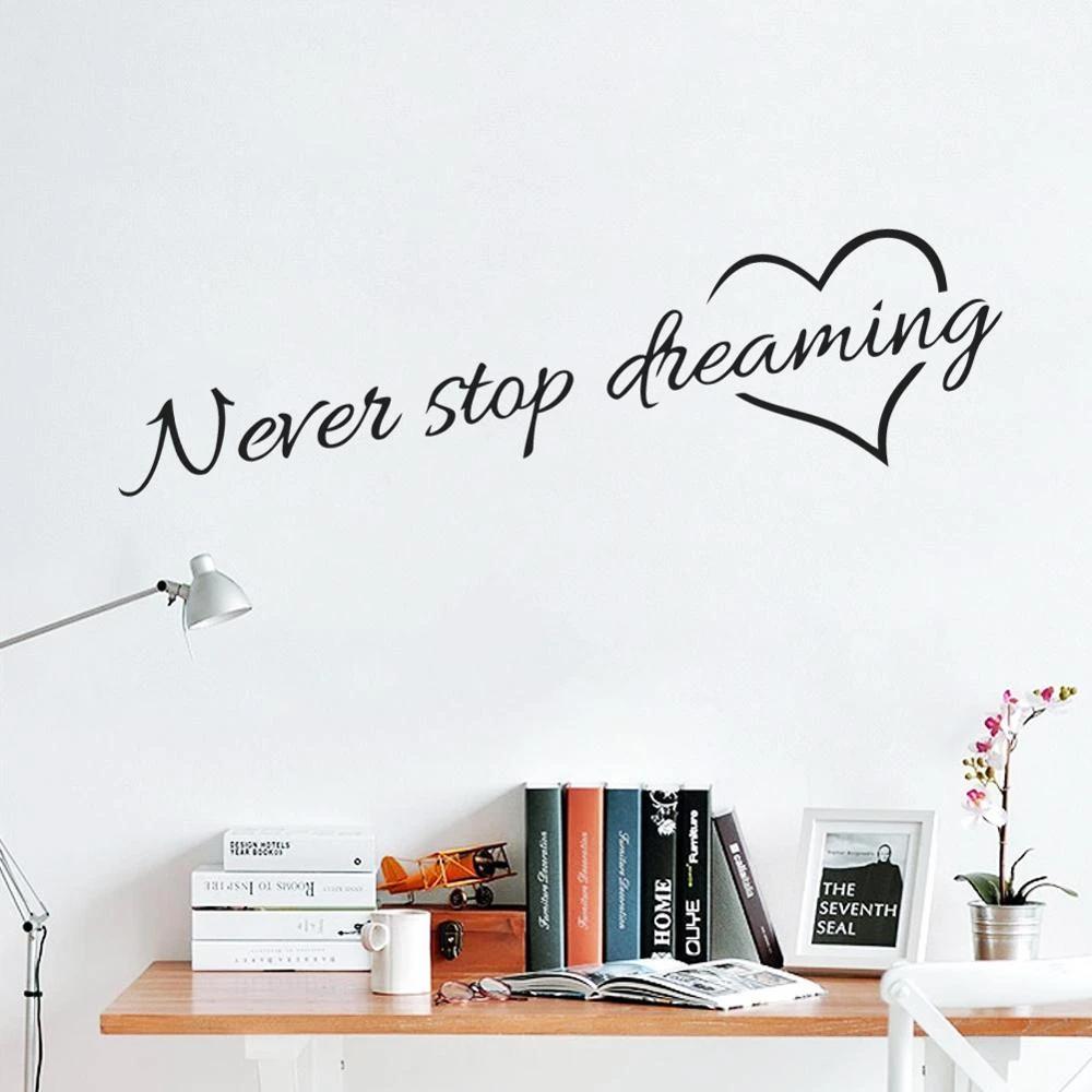 Never Stop Dreaming Wall Decal Inspirational Bedtime Quotes Removable Adesivi Murali Decalcomania Decorazione Disegni Adesivi Murali
