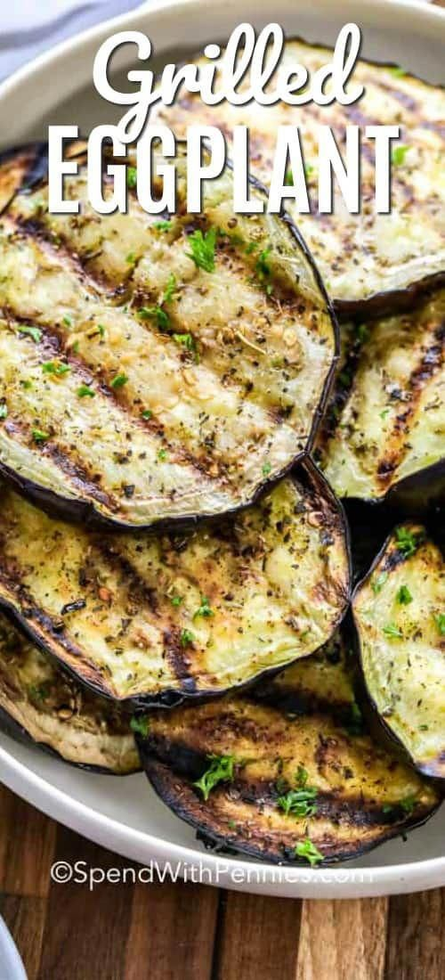Grilled Eggplant is a quick and easy recipe that is ready in just 3 simple steps! Slice, Season and Grill!
