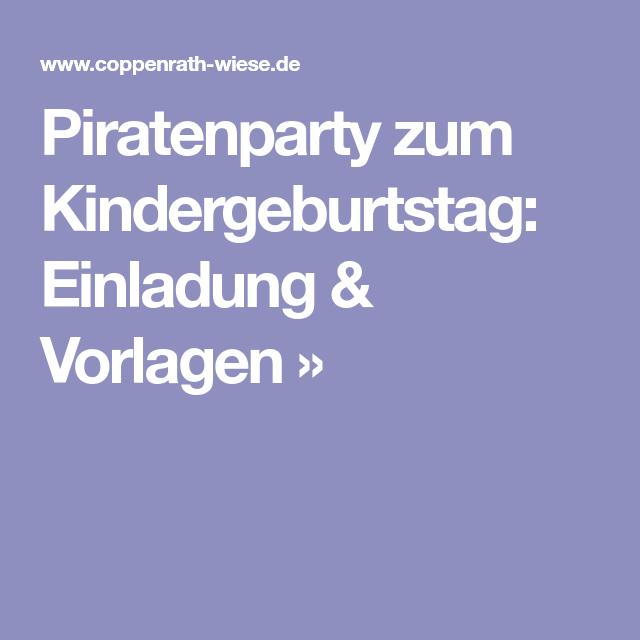 Piratenparty Zum Kindergeburtstag: Einladung U0026 Vorlagen »