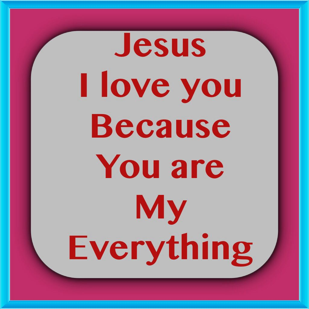 God Is Good Quotes Jesus Your My Everything Bible Verses