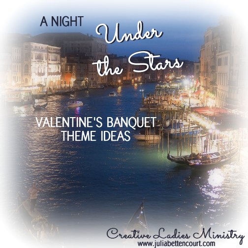 church valentines day banquet ideas a night under the stars italian theme valentinesday