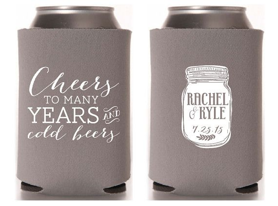 Custom Collapsible Can Coolers Cheers To Many Years And Cold Beers Wedding Koozie Ideaswedding