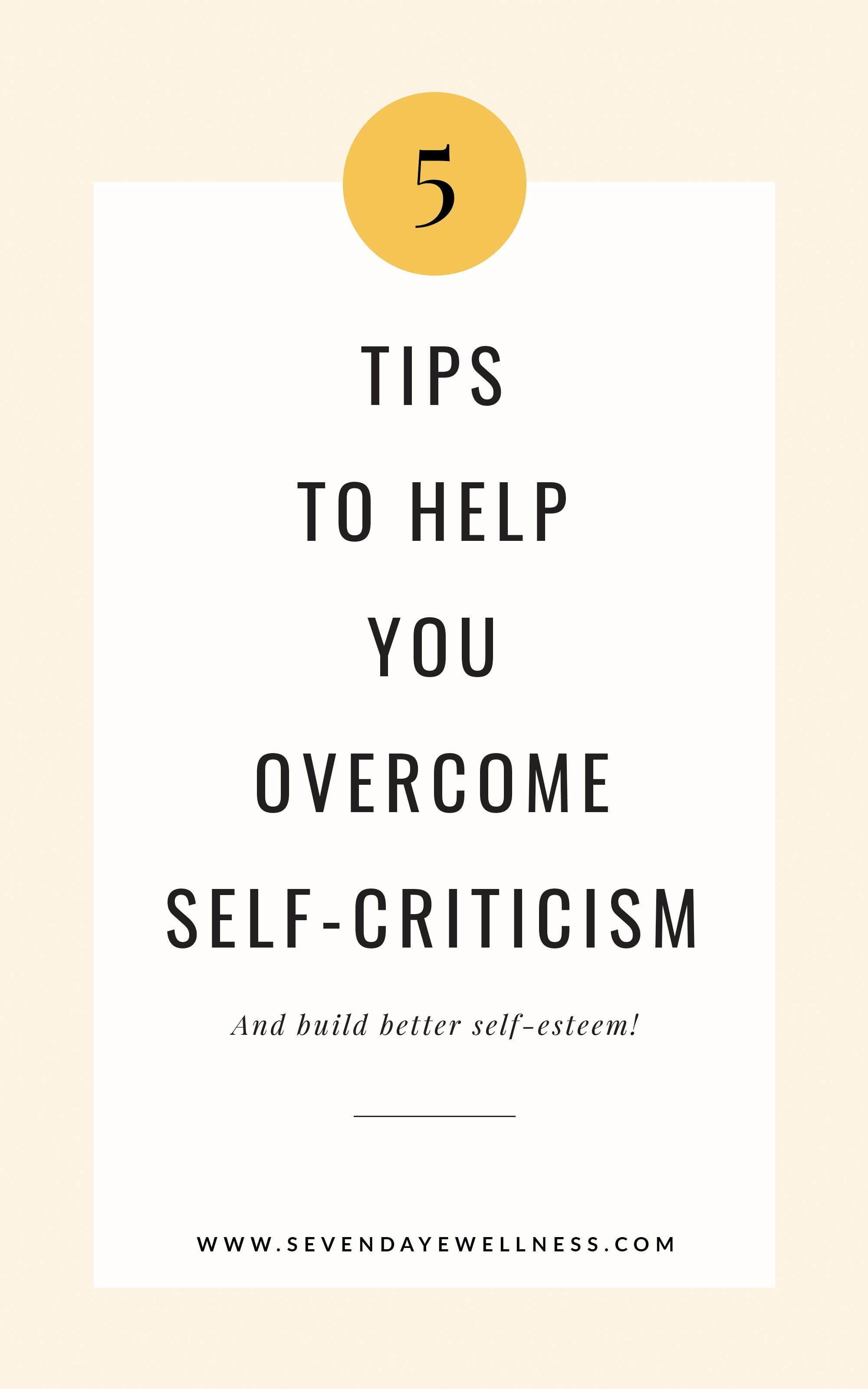 5 Tips To Overcome Self Criticism In