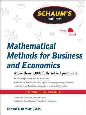 Schaum S Outline Of Mathematical Methods For Business And