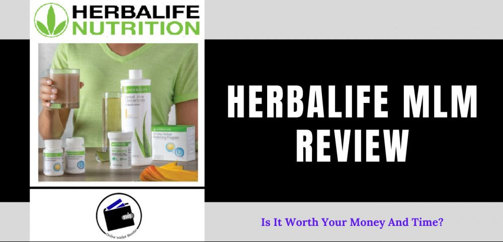 Herbalife Mlm Review Is It Worth Your Money And Time In 2020 Herbalife Herbalife Nutrition Online Wallet
