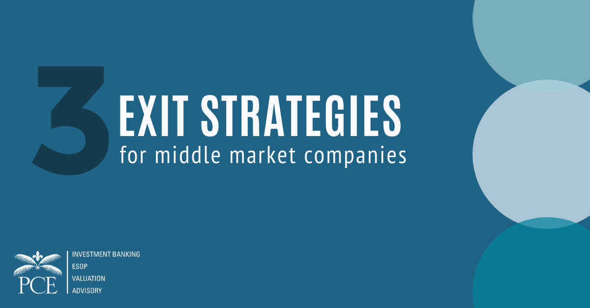 The best exit strategies for middle market companies are