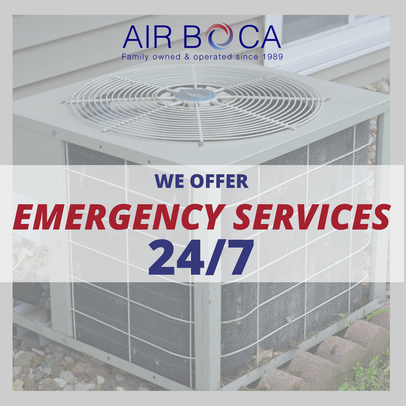 You can always rely on Air Boca! With our 24/7 Emergency
