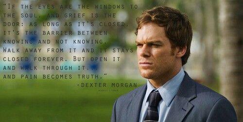 Dexter S Quotes Dexter Quotes Dexter Morgan Dexter