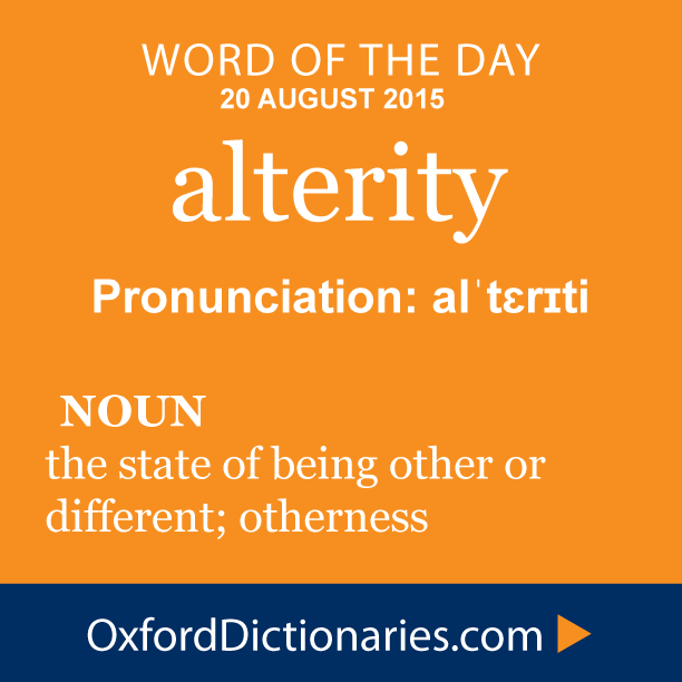 Alterity Definition Of Alterity In English From The Oxford