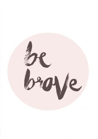 Be Brave // Circle Print – Tales At Sea