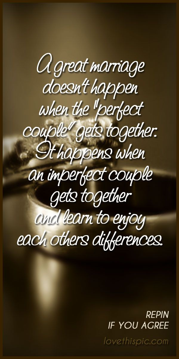 Great Marriage Love Quotes Quote Truth Wise Inspirational Wisdom Inspiring Inspiration Differences