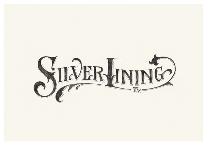 Silver Lining - by Tom Lane - I like his typography that reminds me of calligraphy / fairy tale writing / illuminated book style :)