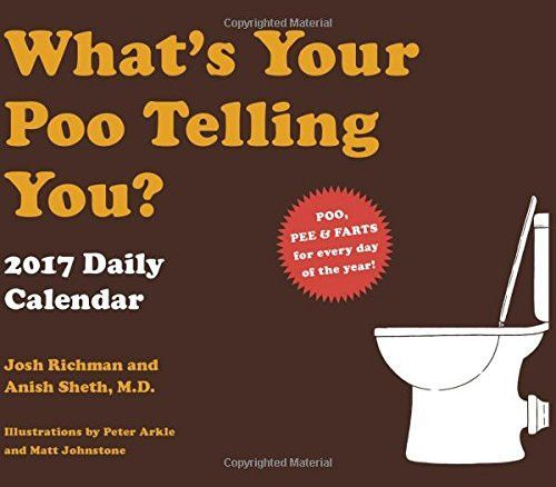 What\u0027s Your Poo Telling You? 2017 Daily Calendar Products