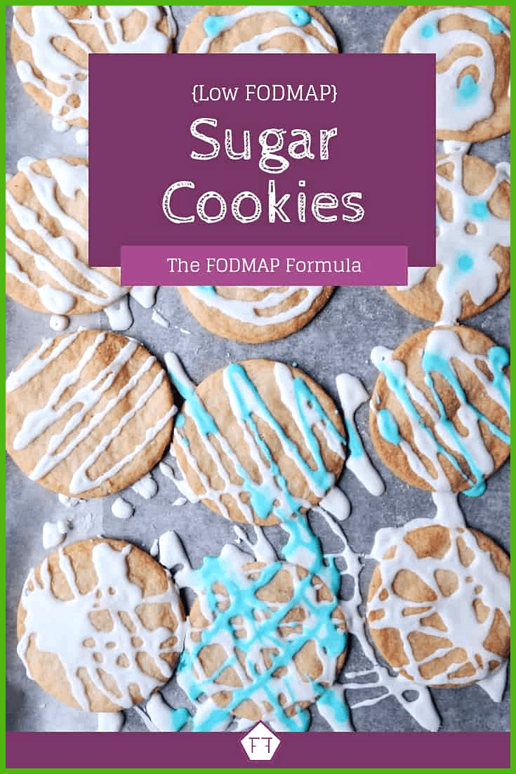 Low FODMAP Sugar Cookies Looking for a simple dessert idea Your whole family will love these easy l