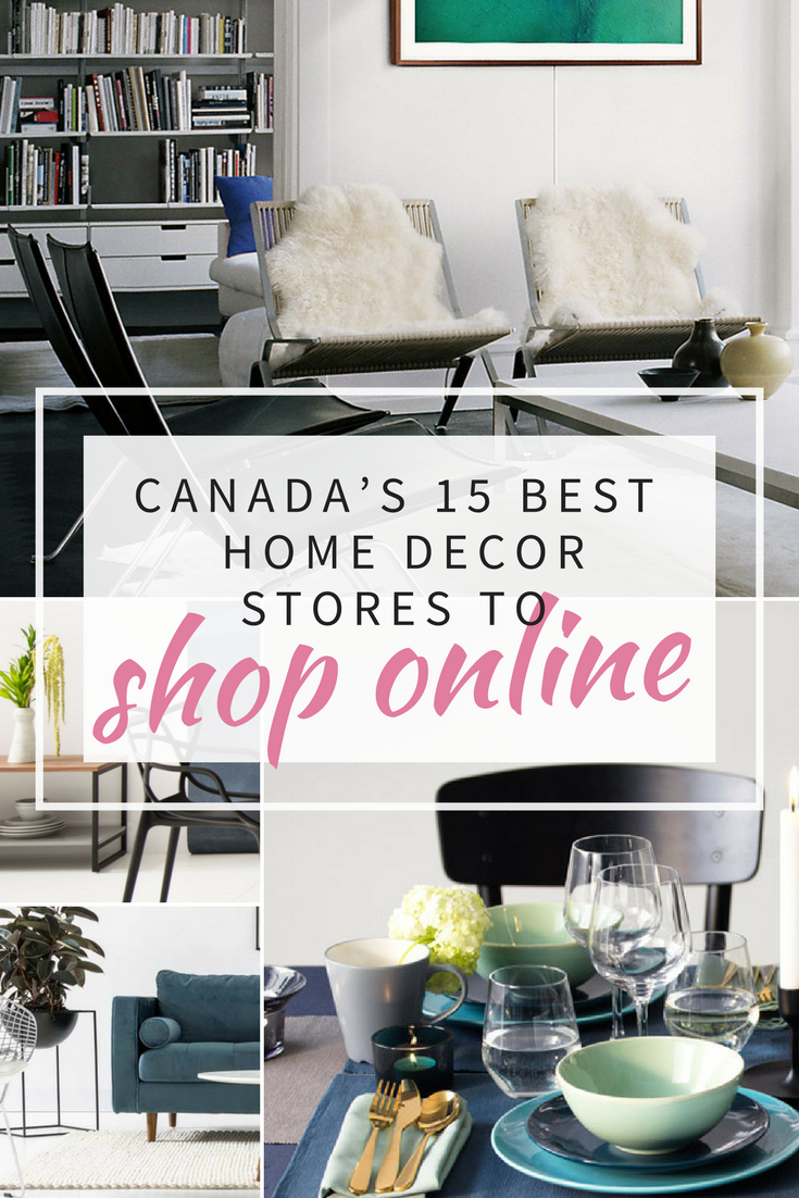 Canadas 15 best home decor stores to shop online onlineshopping canadashopping onlinedecorshop