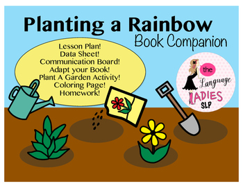 Planting A Rainbow Speech And Language Book Companion Planting
