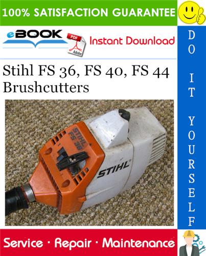Stihl Fs 36 Fs 40 Fs 44 Brushcutters Service Repair Manual Repair Manuals Stihl Repair