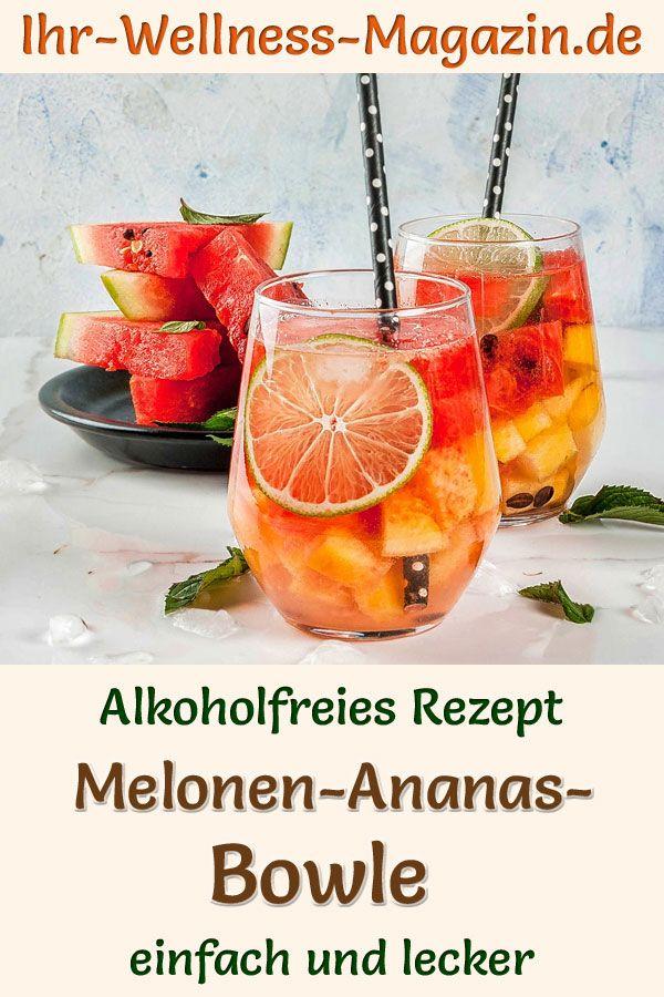 Alkoholfreie Melonen-Ananas-Bowle: Einfaches Rezept für ein erfrischendes  Sommergetränk ohne Zucker. Der fruchtige Drink mit Wassermelone, Ananas und Limette ist mit wenigen Zutaten schnell selbst gemacht, gesund, kalorienarm und lecker ...