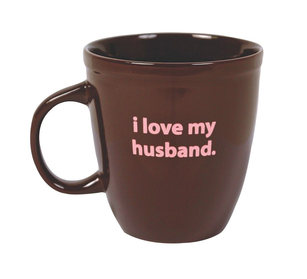 Start Your Day Off With This Fun I Love My Husband Mug And Put A Smile On Her Face As You Share Your First Cup Of Co Love My Husband Mugs
