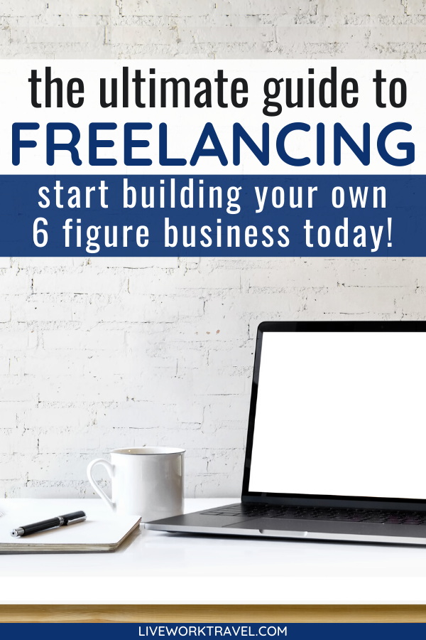 Learn How To Become A Freelancer Live A Digital Nomad Life Freelancing Jobs Work From Home Tips Work Skills