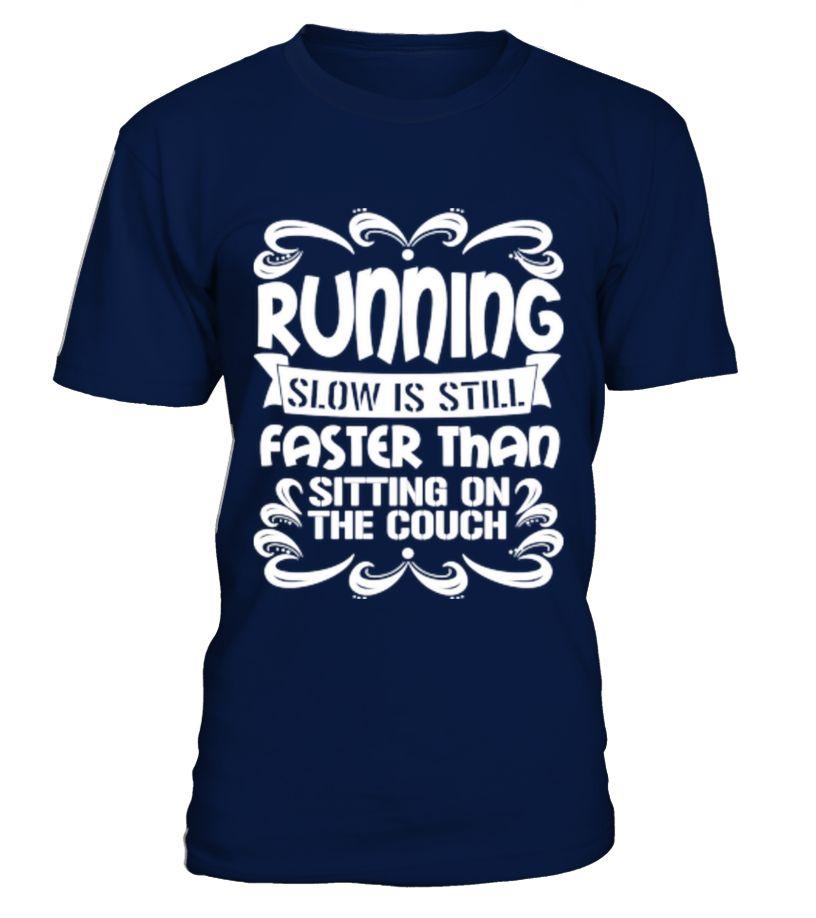 Running Slow Is Still Faster Birthday November Shirt Gift Ideas Photo Image Riding Jogging