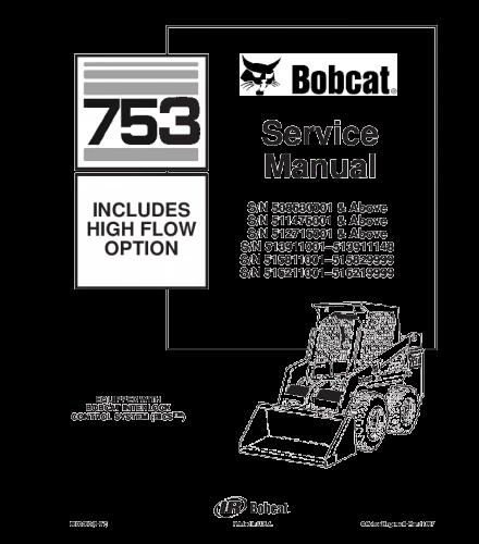 Bobcat 753 skid steer loader service repair manual