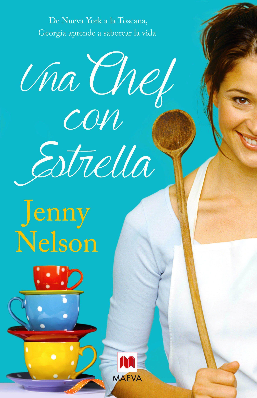 Una Chef con estrella : de Nueva York a la Toscana, Georgia aprende ...
