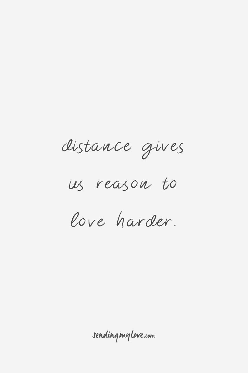 "Find quotes, relationship advice and gifts: www.sending-my-love.com ""Distance gives us reasons to love harder"" - Long distance Relationship quotes -#LDRquot"