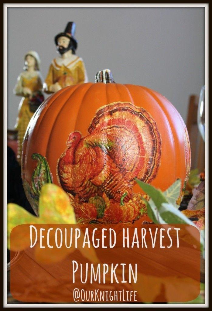 Easy DIY Decoupage Pumpkins Thanksgiving food crafts